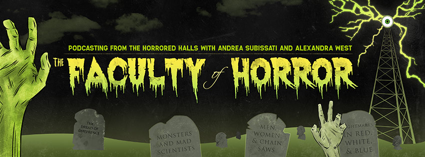 Faculty-of-Horror-Alexandra-West-Andrea-Subissati