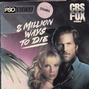 8-million-ways-to-die-vhs-cover-front-small