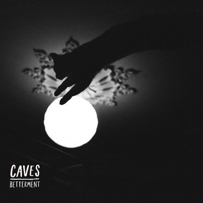 caves-betterment-2013-album-cover-art