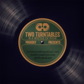 two-turntables-and-a-bottle-of-wine-podcast-art