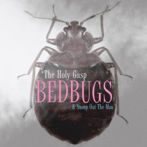 the-holy-gasp-bedbugs-ep-toronto-band