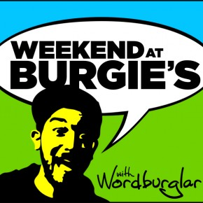 Wordburglar-Weekend_at_Burgies_Podcast