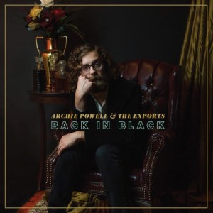 Archie Powell & The Exports - Back In Black