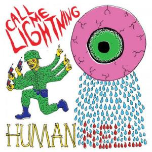Call Me Lightning - Human Hell