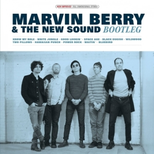 Marvin Berry & The New Sound - Bootleg