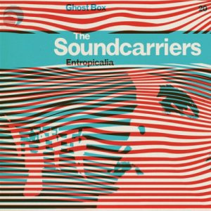 The-Soundcarriers-Entropicalia