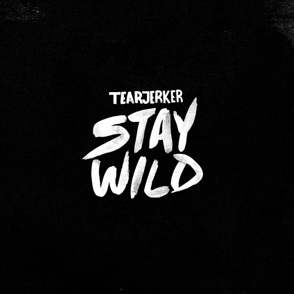 tearjerker-stay-wild-2015