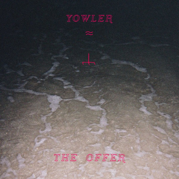 yowler-the-offer-2015-album