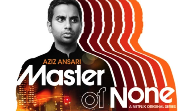 MASTER OF NONE: Aziz Ansari