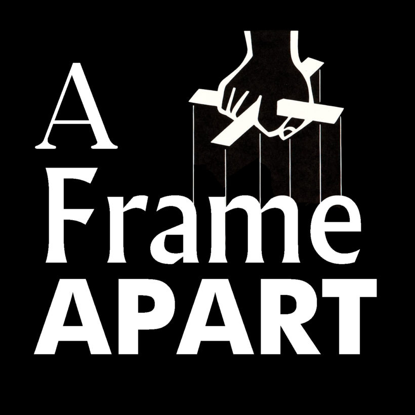 A Frame Apart Episode 5 Eat Your Darts The Godfather