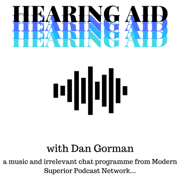 hearing-aid-dan-gorman-podcast-music-art
