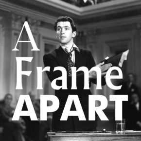A Frame Apart Episode 41 - Eat Your Darts: Mr Smith Goes to Washington | Modern Superior