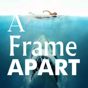 A Frame Apart Episode 48 - Gone with the Wind VS Jaws | Modern Superior