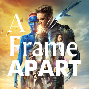 A Frame Apart Episode 52 - Star Trek VS X-Men Days of Future Past | Modern Superior