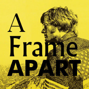 A Frame Apart Episode 57 - Eat Your Darts: Easy Rider | Modern Superior