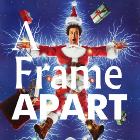 A Frame Apart Episode 70 - National Lampoon's Christmas Vacation VS The Family Stone | Modern Superior