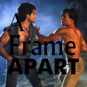 A Frame Apart Episode 73 - Eat Your Darts, Patrick Swayze!   Modern Superior