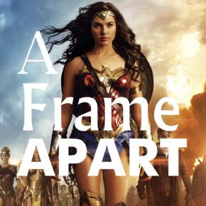 A Frame Apart Episode 75 - Freddy's Dead VS Wonder Woman | Modern Superior