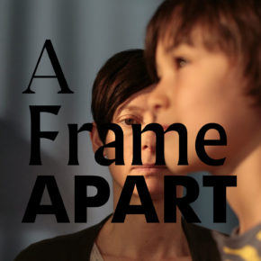 A Frame Apart Episode 77 - Goodnight Mommy VS We Need to Talk About Kevin
