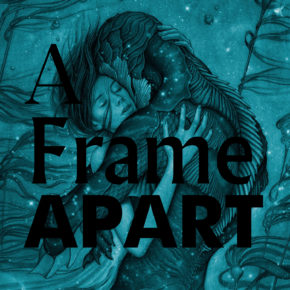 A Frame Apart Episode 81 - Guillermo del Toro: Periods of Growth | Modern Superior