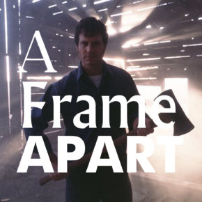 A Frame Apart Episode 84 - Eat Your Darts, Frailty! | Modern Superior