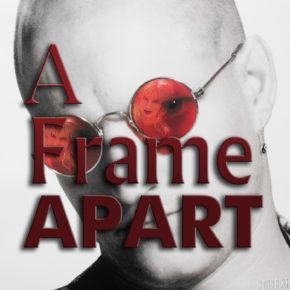 A Frame Apart Episode 98 - A Family Affair: Ariel and Derek   Modern Superior