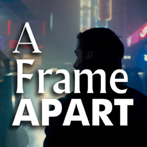 A Frame Apart Podcast Episode 101 - The Godfather Part II VS Blade Runner 2049 | Modern Superior